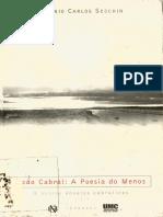 Antonio Carlos Secchin-João Cabral - A poesia do menos e outros ensaios cabralinos-Topbooks (1999).pdf