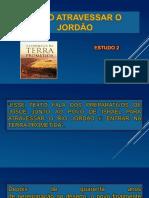Estudo 2 - A Travessia Do Jordão