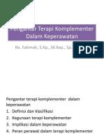Pengantar Terapi Komplementer Dalam Keperawatan