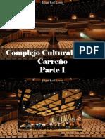 Edgar Raúl Leoni - Complejo Cultural Teresa Carreño, Parte I