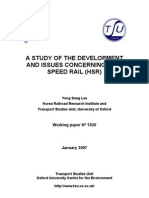A STUDY OF THE DEVELOPMENT AND ISSUES CONCERNING HIGH SPEED RAIL