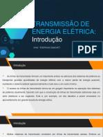 Aula 1 Transmissão de Energia Elétrica - Introdução