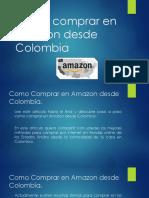 Como Comprar en Amazon Desde Colombia - Comprar en Tiendas Online de USA
