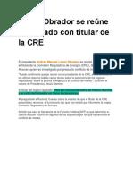 López Obrador Se Reúne en Privado Con Titular de La CRE