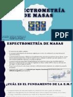 ESPECTROMETRIA DE MASA