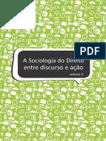 ABRASD - Trabalhos completos - A sociologia do direito entre o discurso e a ação.pdf