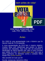 Lula Fhc Dilma Serra
