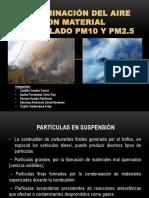 Diapositivas de Contaminancion Del Aire Con Material Particulado.