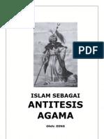 Islam Sebagai Antitesis Agama