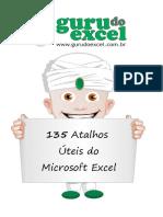 [GURU DO EXCEL] - 135 Atalhos Úteis Do Microsoft Excel