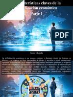 Nestor Chayelle - 7 Características Claves de La Globalización Económica, Parte I