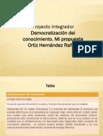 Ortiz Hernandez Rafael M21S4 Pi Democratizacion Del Conocimiento
