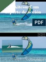 Ángel Marcano - El Kitesurf, Un Deporte deAcción