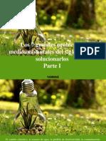 Yammine - Los 7 Grandes Problemas Medioambientales Del Siglo y Cómo Solucionarlos, Parte I