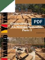 Armando Iachini - Construir Con Barro Es Un Sistema Sostenible, Parte I