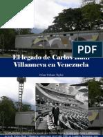 César Urbano Taylor - El Legado de Carlos Raúl Villanueva en Venezuela