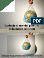 Henry Camino - Reducir El Uso Del Plástico Es La Mejor Solución