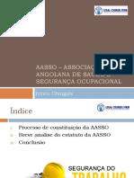 AASSO – Associação Angolana de Saúde e Segurança APRESENTAÇÃO