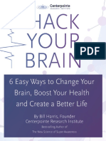 Hack Your Brain 6 Easy Ways to Change Your Brain Boost Your Health and Create a Better Life Compressed