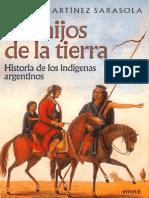 Los hijos de la tierra. Historia de los indígenas argentinos.pdf