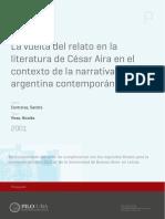 Contreras, Sandra, La vuelta del relato en la literatura de César Aira en el contexto de la narrativa argentina conemporánea, Tesis de doctorado, UBA, 2001.pdf