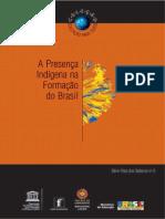 A Presença Indígena na Formação do Brasil.pdf