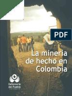 La mineria de hecho en Colombia_Defensoria del Pueblo_2010.pdf