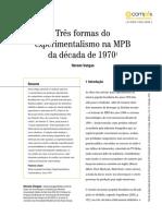 Três formas do  experimentalismo na MPB   da década de 1970