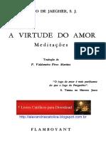 A VIRTUDE DO AMOR Pe. Paul de Jaegher.pdf