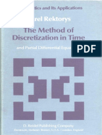 [Mathematics and its Applications, East European series_ .v.4] Karel Rektorys - The Method of Discretization in Time and Partial Differential Equations (1982, D. Reidel Publishing Company).pdf