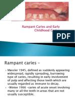 ECC AND RAMPANT CARIES