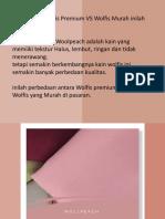 Harus Tau ! Perbedaan Kain Wolfis Premium dan Murah - Harga Paket Grosir Kain Wolfis   +6281919203096  Nonatextile.pptx