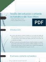 Teoría del esfuerzo cortante octaédrico de Von Mises.pptx