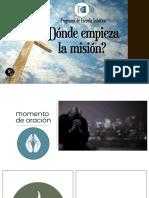 10 DE NOVIEMBRE - DONDE EMPIEZA LA MISIÓN-