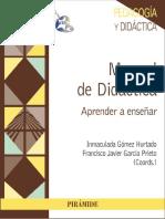 Manual de Didáctica (Aprender a enseñar) - Coords. Gómez Hurtado y García Prieto.pdf