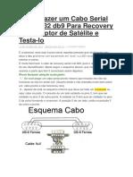 Como Fazer Um Cabo Serial Null Rs232 Db9 Para Recovery de Receptor de Satélite e Testa
