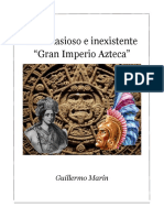 El Fantasioso e Inexistente Gran Imperio Azteca