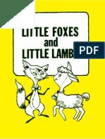 Little Foxes Little Lambs