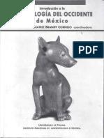 Braniff Cornejo 2004 - Introducción a la arqueología del Occidente de México [Reducido].pdf