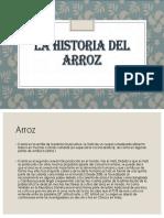 La Historia Del Arroz.pptx