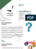 Kel 5_Problem Solving