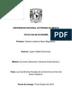 Las Condiciones Actuales de La Economía Al Inicio Del Nuevo Gobierno.