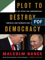 The Plot to Destroy Democracy - Malcolm Nance