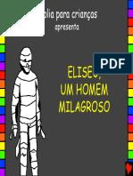 HQ - (25) Eliseu, Um Homem Milagroso