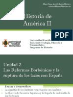 Unidad 2 Las Reformas Borbónicas y La Ruptura de Los Lazos Con España (Avances)