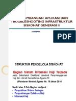 Pengembangan Aplikasai Dan Troobleshooting Infrastruktur Siskohat Gen 2