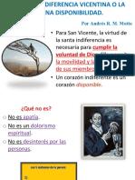 La Santa Indiferencia Vicentina o La Serena Disponibilidad, Por Andrés R. M. Motto, 37 Presentaciones