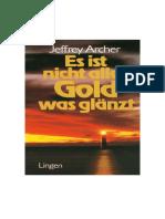 Archer, Jeffrey - Es ist nicht alles Gold was glänzt .pdf