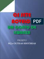 Os Sete Novelos- Livro-1