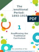 Transitional Period in Curriculum